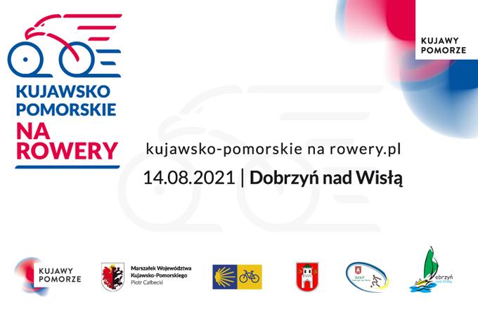 Kujawsko – Pomorskie na rowery. Ruszają zapisy na rajd w Dobrzyniu nad Wisłą.