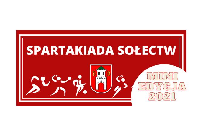 IX Mini Edycja Spartakiady Sołectw !